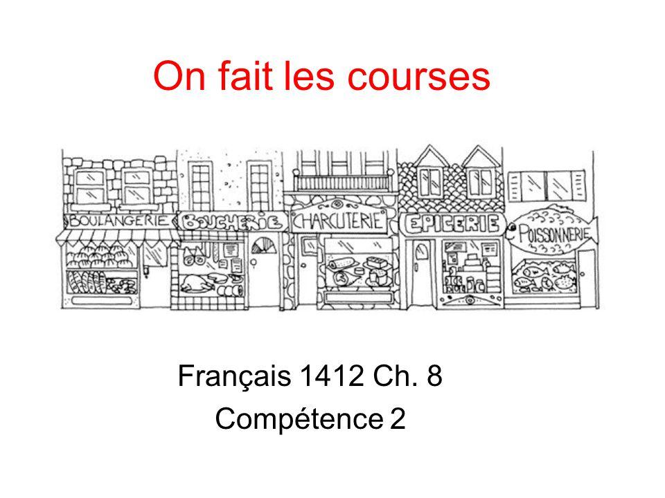 On fait les courses Français 1412 Ch. 8 Compétence 2