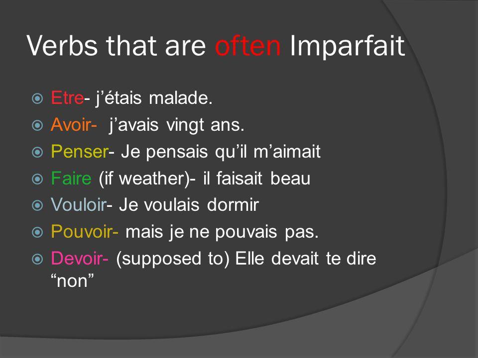 Words that Predict Change Soudain Tout à coup A cet instant (là) A ce moment- là Un jour… Jusquà ce que… (Until)