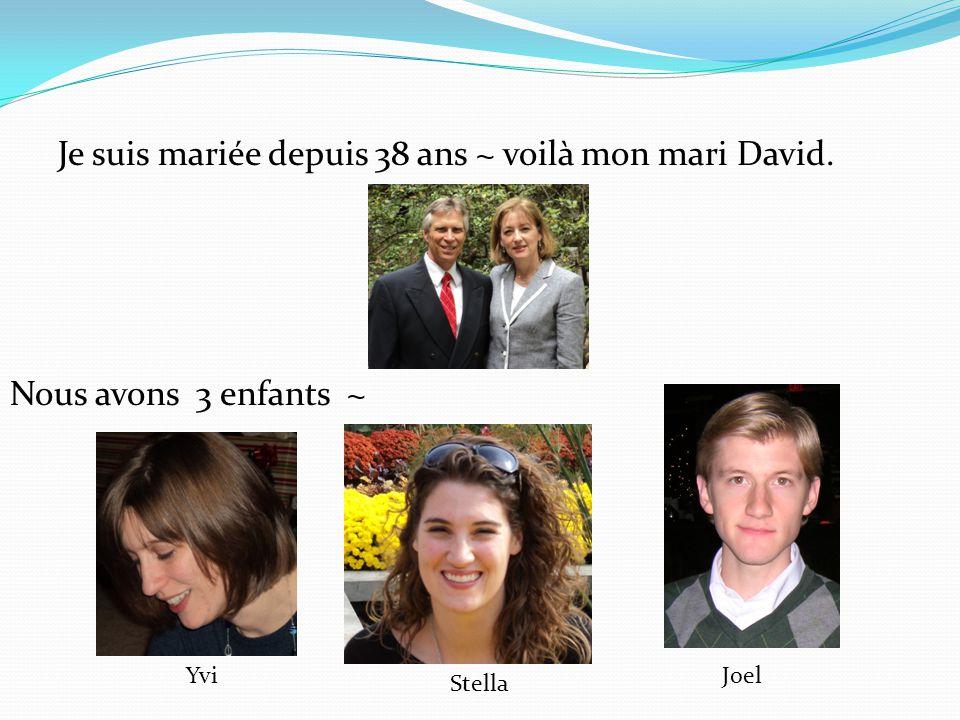 Je suis mariée depuis 38 ans ~ voilà mon mari David. Nous avons 3 enfants ~ Yvi Stella Joel