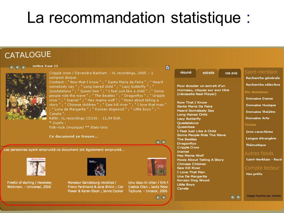 Mediadix - 26 juin 2009 La recommandation statistique :