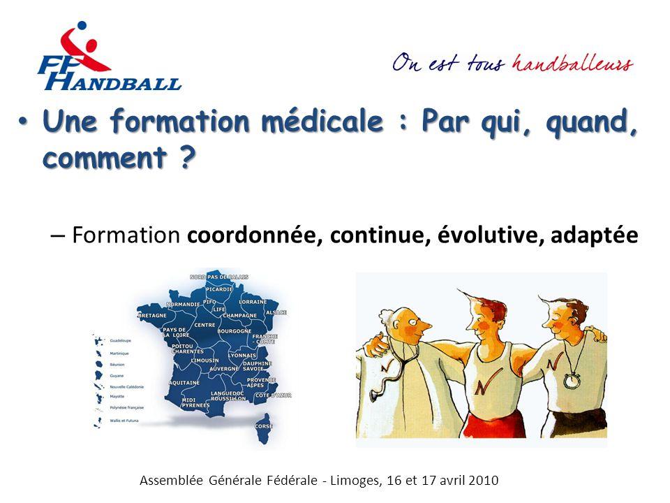 Une formation médicale : Par qui, quand, comment ? Une formation médicale : Par qui, quand, comment ? – Formation coordonnée, continue, évolutive, ada