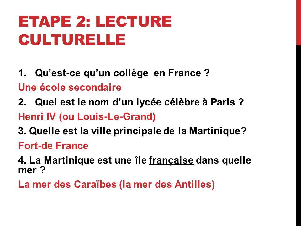 ETAPE 2: LECTURE CULTURELLE 1.Quest-ce quun collège en France .