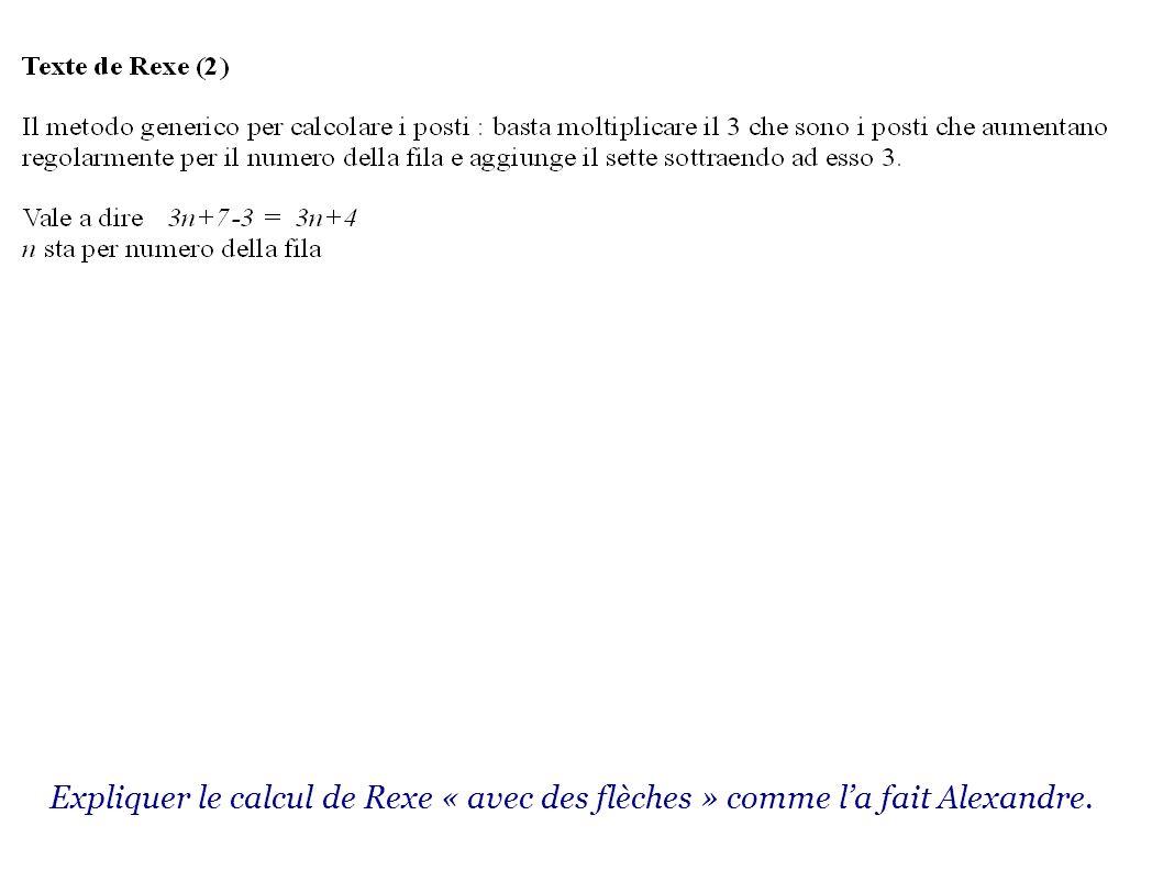 Expliquer le calcul de Rexe « avec des flèches » comme la fait Alexandre.