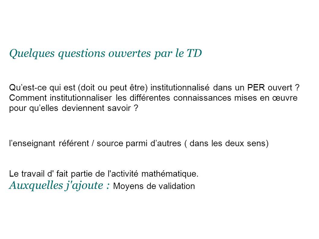 Quelques questions ouvertes par le TD Quest-ce qui est (doit ou peut être) institutionnalisé dans un PER ouvert .