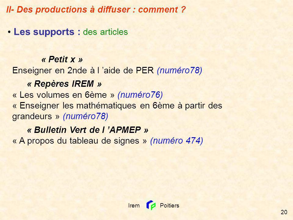 Irem Poitiers 20 « Petit x » Enseigner en 2nde à l aide de PER (numéro78) « Repères IREM » « Les volumes en 6ème » (numéro76) « Enseigner les mathémat