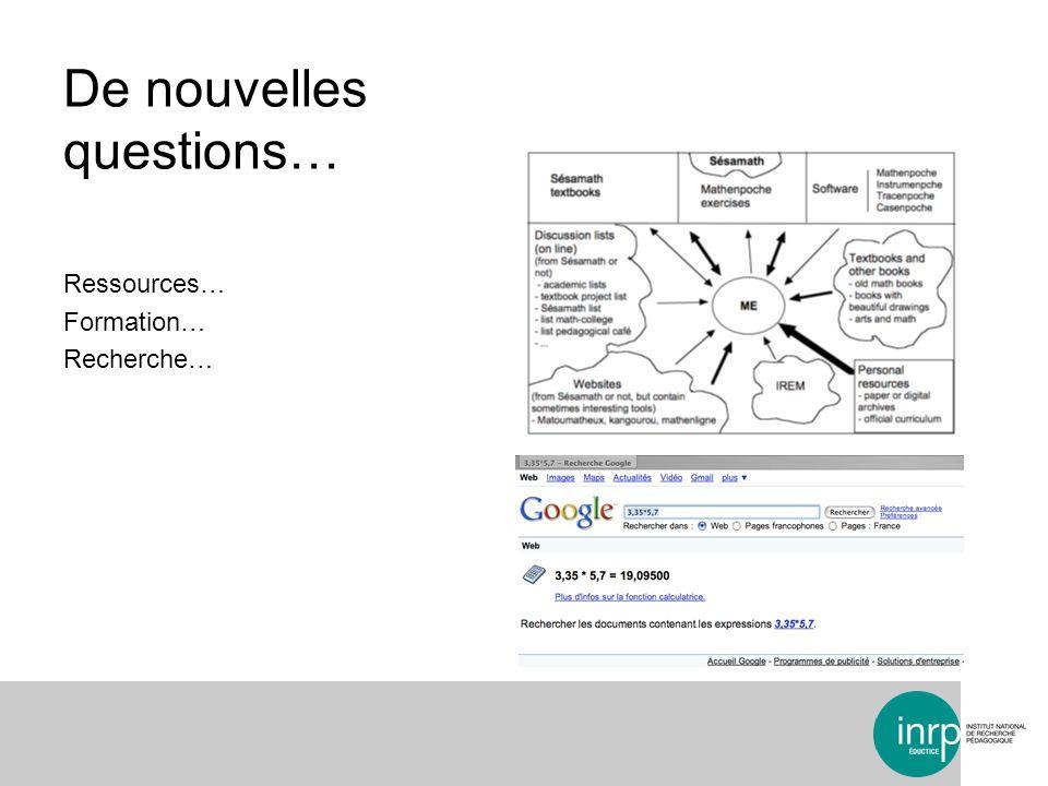 De nouvelles questions… Ressources… Formation… Recherche…