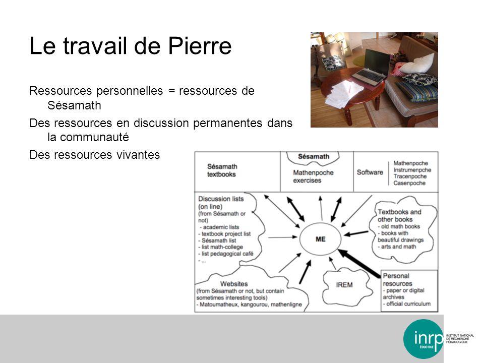 Le travail de Pierre Ressources personnelles = ressources de Sésamath Des ressources en discussion permanentes dans la communauté Des ressources vivantes