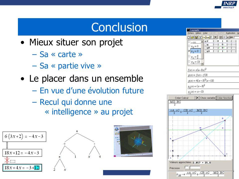 13-14 juin 2007 Conclusion Mieux situer son projet –Sa « carte » –Sa « partie vive » Le placer dans un ensemble –En vue dune évolution future –Recul qui donne une « intelligence » au projet