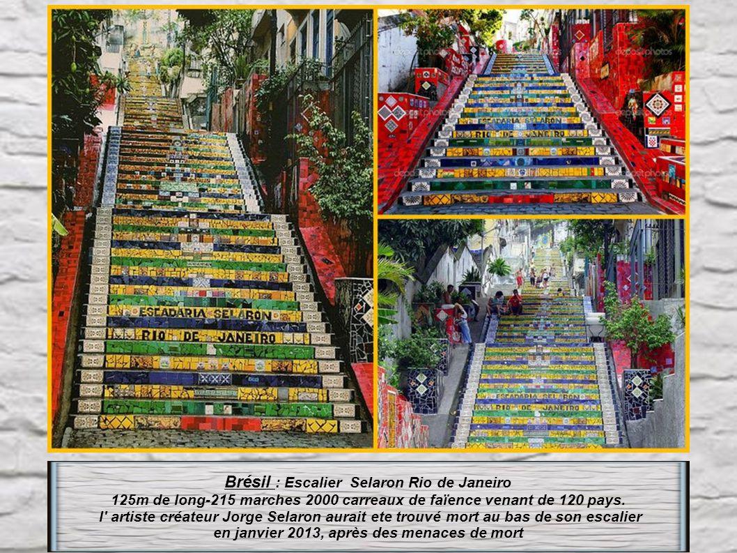 Brésil : Escalier Selaron Rio de Janeiro 125m de long-215 marches 2000 carreaux de faïence venant de 120 pays.