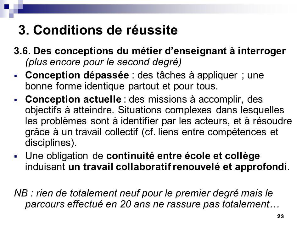 23 3. Conditions de réussite 3.6.