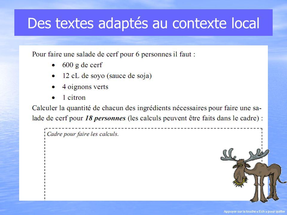Des textes adaptés au contexte local Appuyer sur la touche « Ech » pour quitter