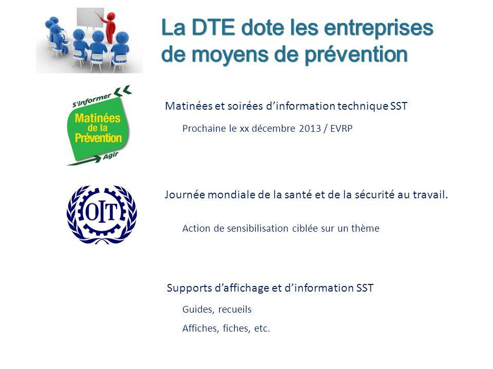 Matinées et soirées dinformation technique SST Prochaine le xx décembre 2013 / EVRP Journée mondiale de la santé et de la sécurité au travail.