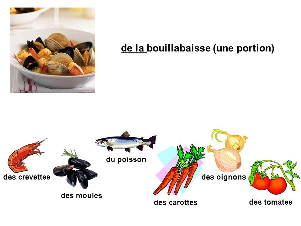 de la bouillabaisse (une portion) des crevettes des moules des oignons des carottes des tomates du poisson