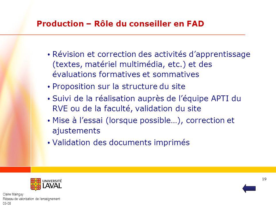 Claire Mainguy Réseau de valorisation de lenseignement 03-08 19 Révision et correction des activités dapprentissage (textes, matériel multimédia, etc.