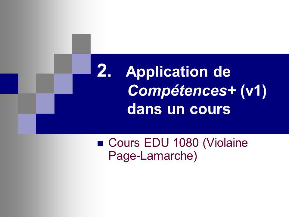2. Application de Compétences+ (v1) dans un cours Cours EDU 1080 (Violaine Page-Lamarche)