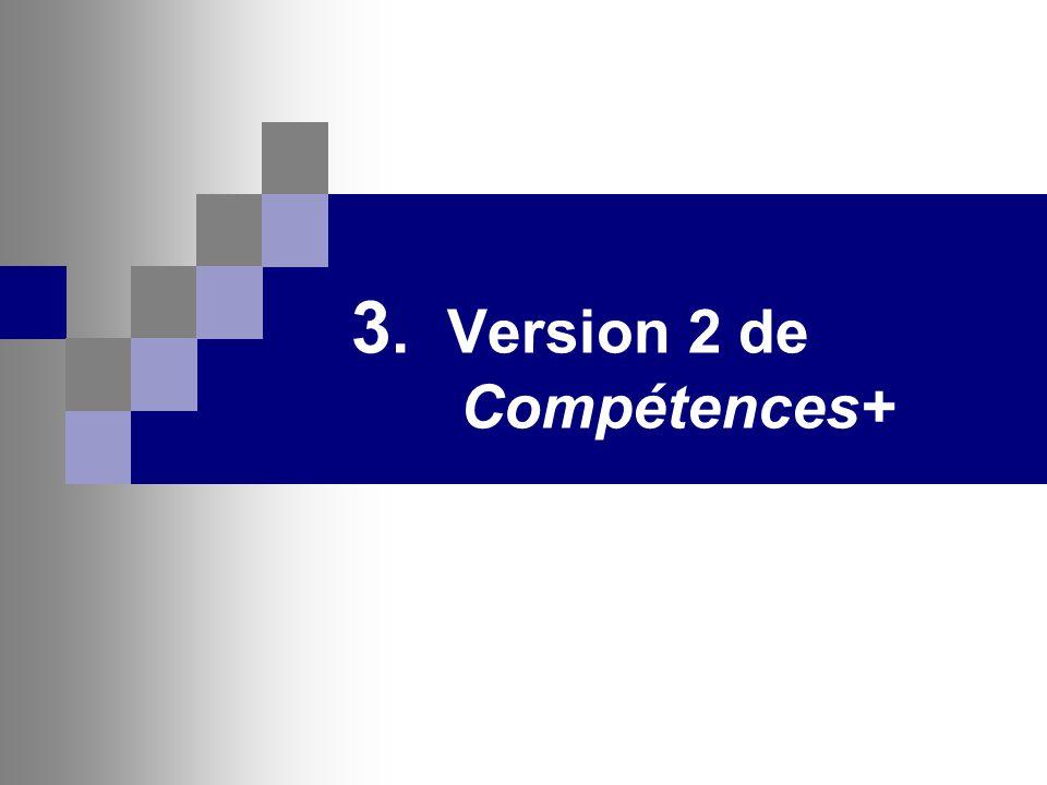 3. Version 2 de Compétences+