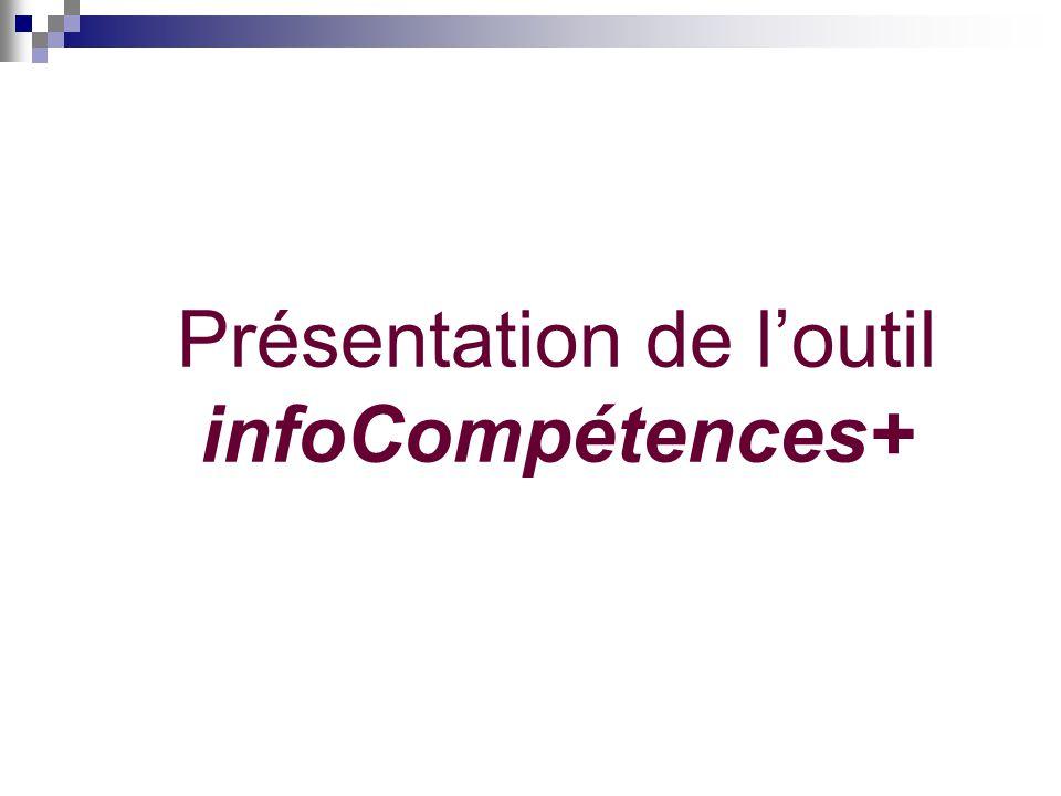 Présentation de loutil infoCompétences+