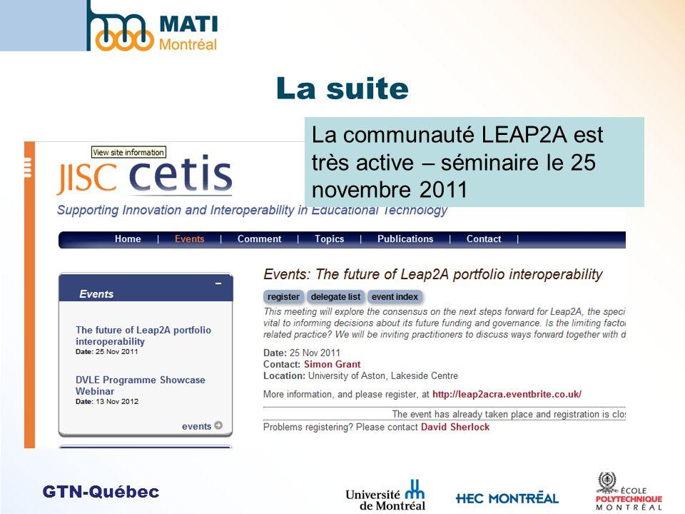 GTN-Québec La suite La communauté LEAP2A est très active – séminaire le 25 novembre 2011