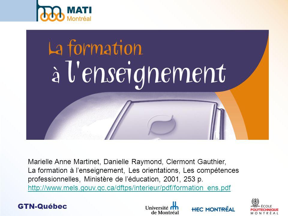 GTN-Québec Marielle Anne Martinet, Danielle Raymond, Clermont Gauthier, La formation à lenseignement, Les orientations, Les compétences professionnell