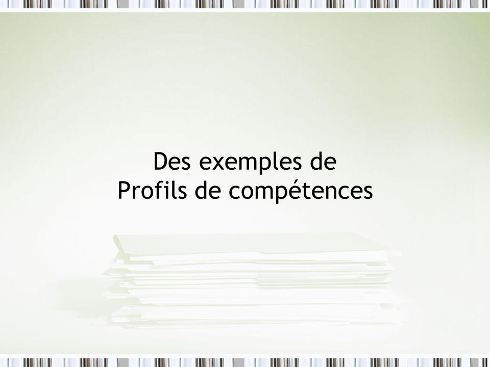 Des exemples de Profils de compétences