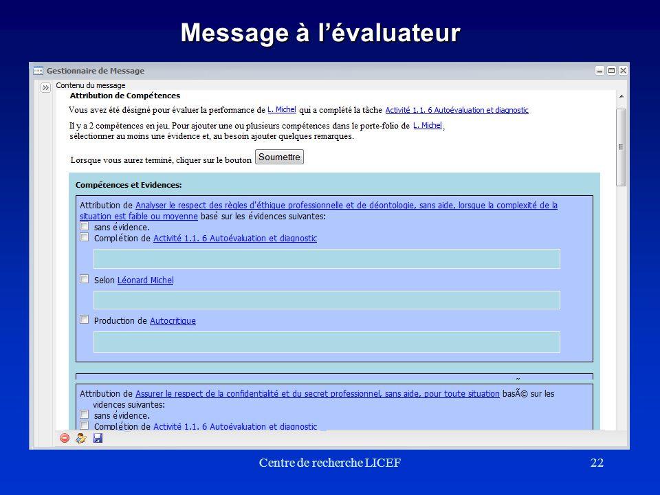Centre de recherche LICEF22 Message à lévaluateur