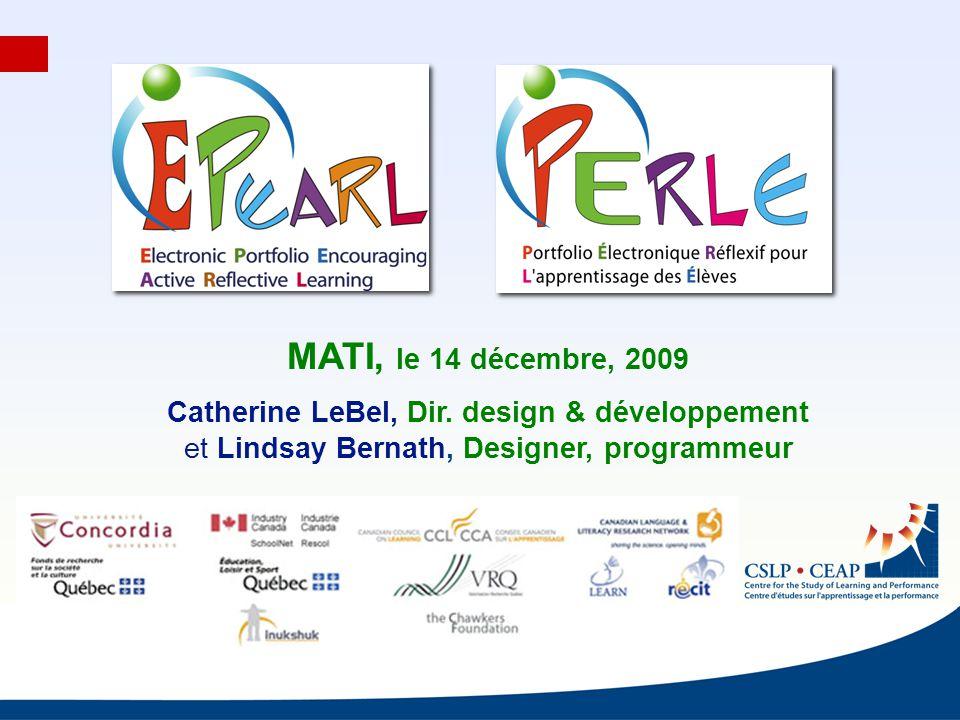 MATI, le 14 décembre, 2009 Catherine LeBel, Dir.