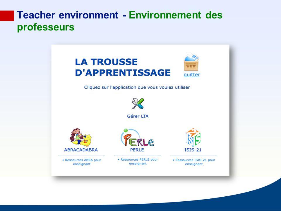 Teacher environment - Environnement des professeurs
