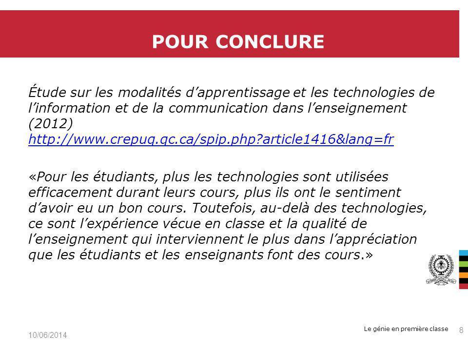 Le génie en première classe Étude sur les modalités dapprentissage et les technologies de linformation et de la communication dans lenseignement (2012