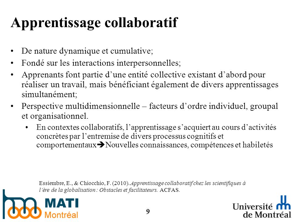 9 Apprentissage collaboratif Essiembre, E., & Chiocchio, F.