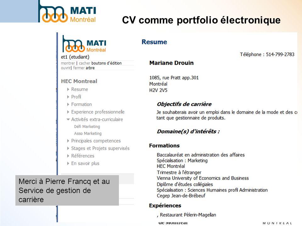 CV comme portfolio électronique Merci à Pierre Francq et au Service de gestion de carrière