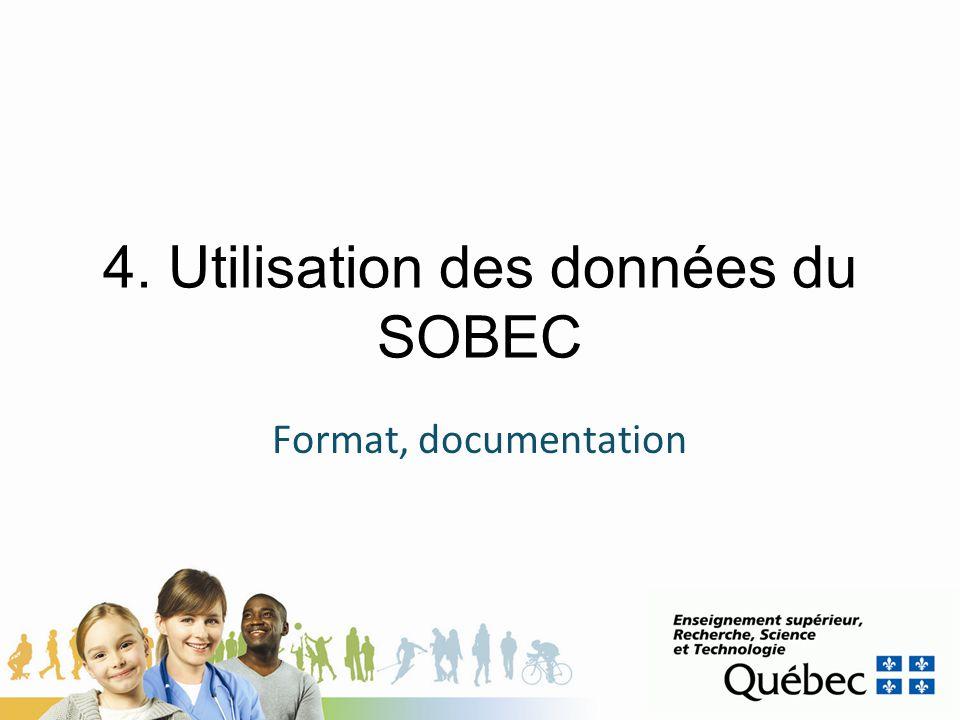 4. Utilisation des données du SOBEC Format, documentation