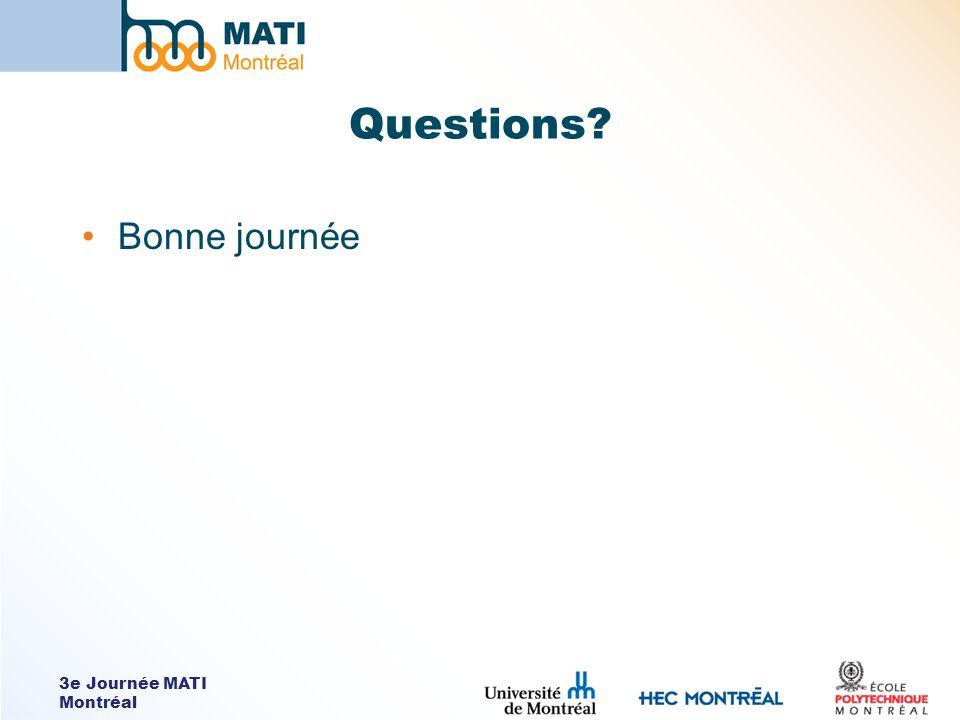 3e Journée MATI Montréal Questions Bonne journée