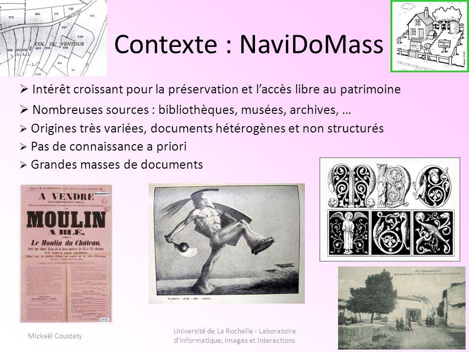 3 Contexte : NaviDoMass Université de La Rochelle - Laboratoire d'Informatique, Images et Interactions 3 Intérêt croissant pour la préservation et lac