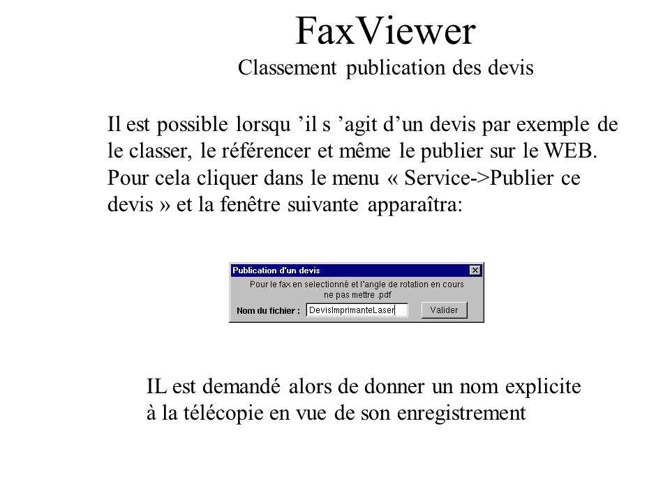 FaxViewer Classement publication des devis Il est possible lorsqu il s agit dun devis par exemple de le classer, le référencer et même le publier sur