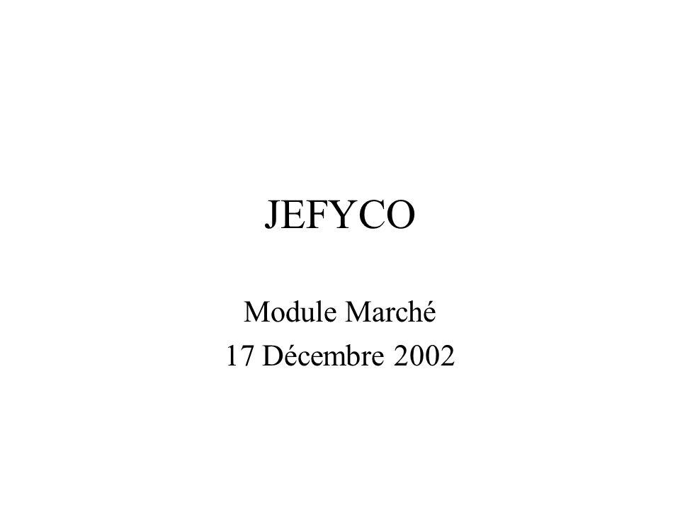 JEFYCO Module Marché 17 Décembre 2002