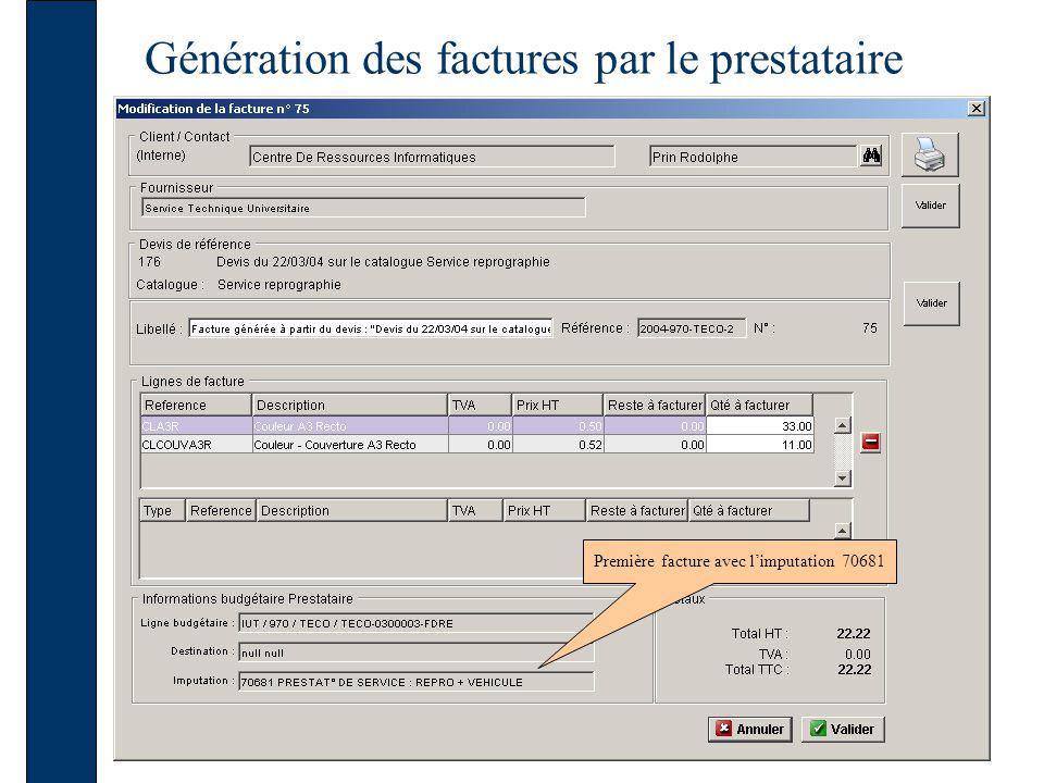 Génération des factures par le prestataire Première facture avec limputation 70681