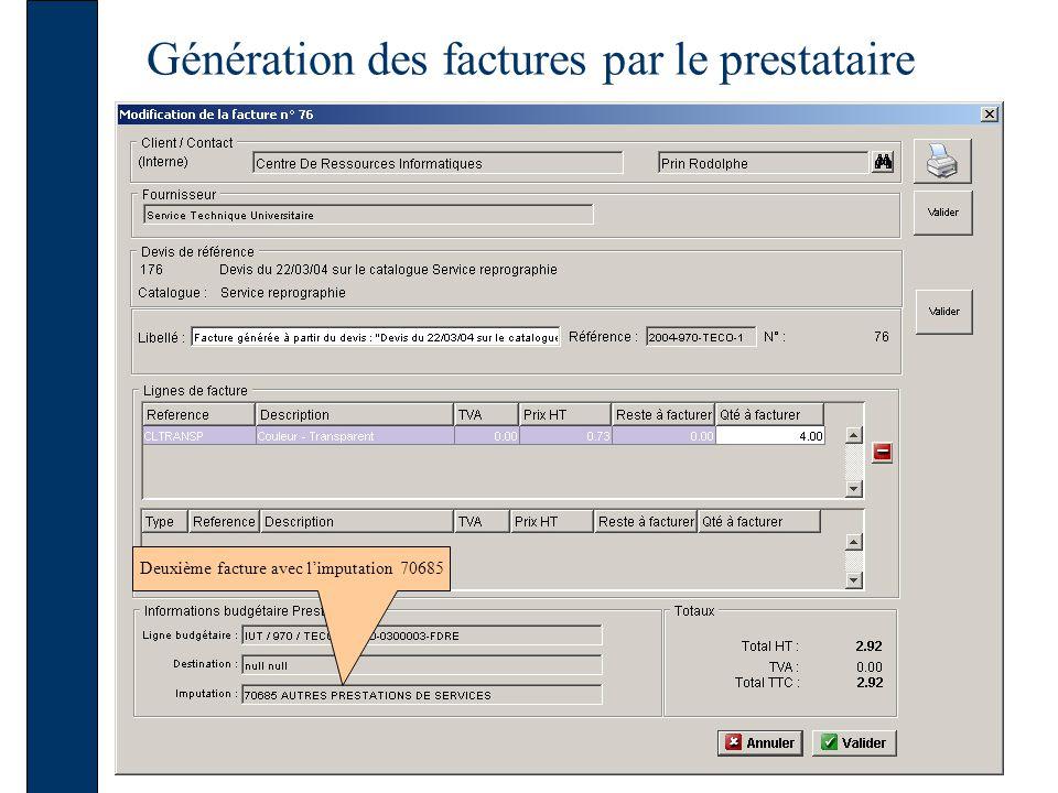 Génération des factures par le prestataire Deuxième facture avec limputation 70685