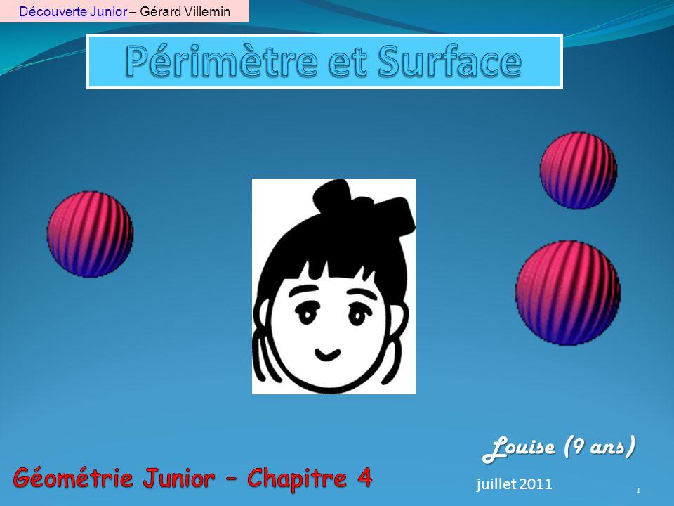 1 Louise (9 ans) juillet 2011 Découverte Junior Découverte Junior – Gérard Villemin