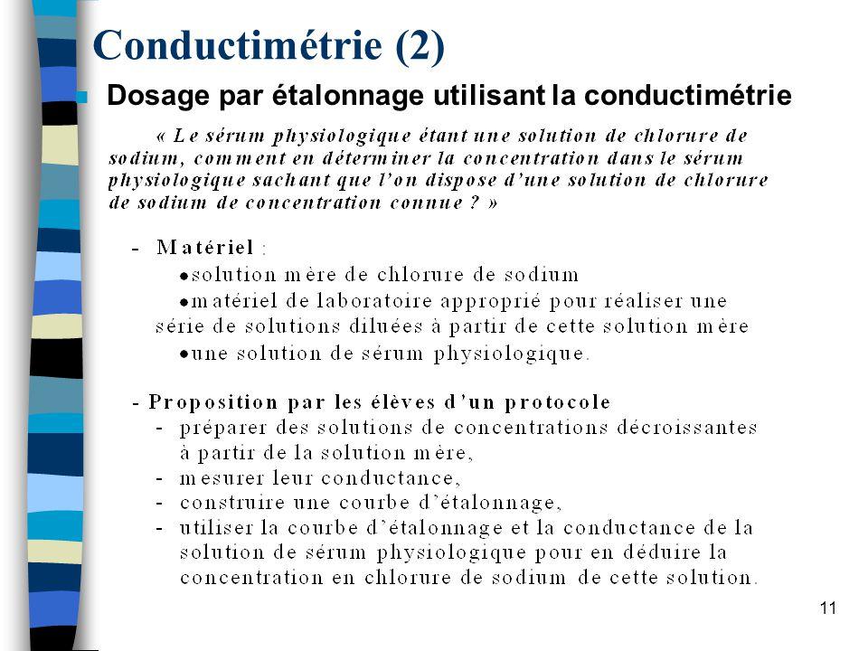 12 Conductimétrie (2) n Dosage par étalonnage utilisant la conductimétrie