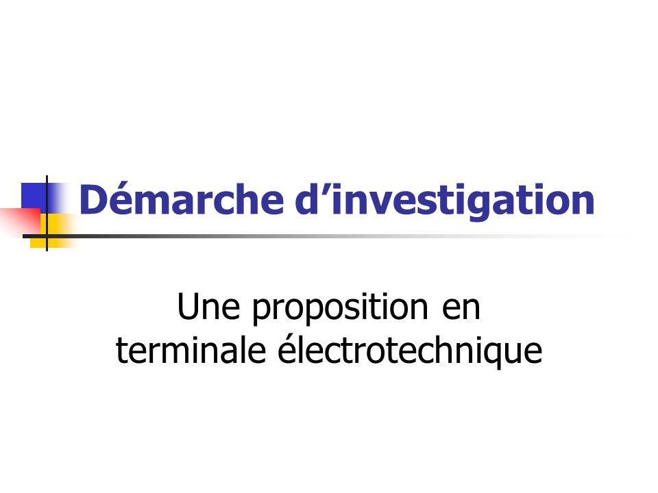 Démarche dinvestigation Une proposition en terminale électrotechnique