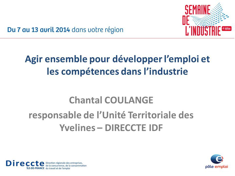 Chantal COULANGE responsable de lUnité Territoriale des Yvelines – DIRECCTE IDF