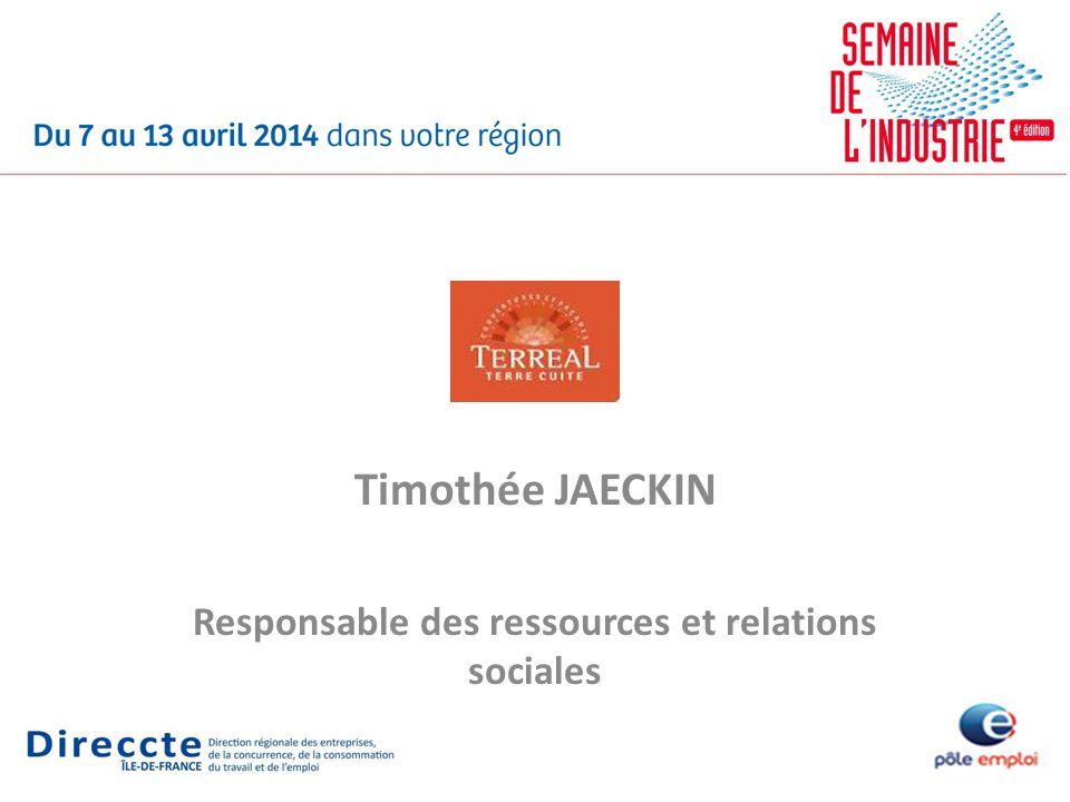 Timothée JAECKIN Responsable des ressources et relations sociales