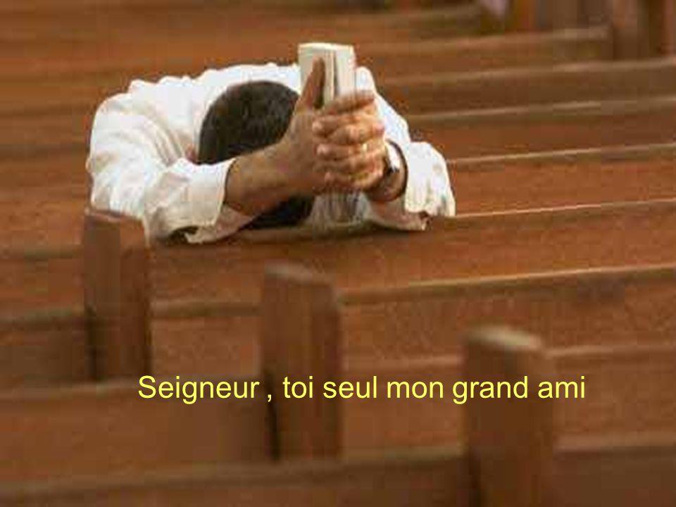 Seigneur toi seul mon grand ami George Hamel Photos web