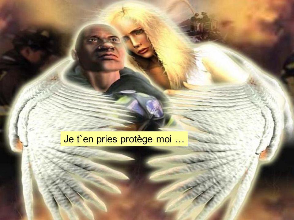 Je t`en pries protège moi …