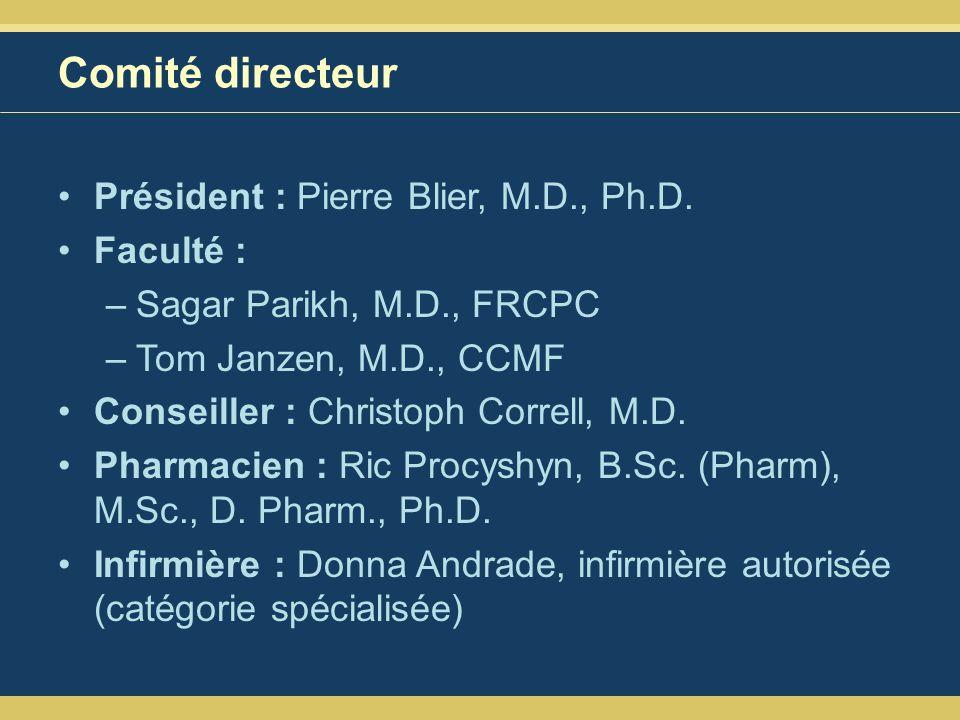 Comité directeur Président : Pierre Blier, M.D., Ph.D.