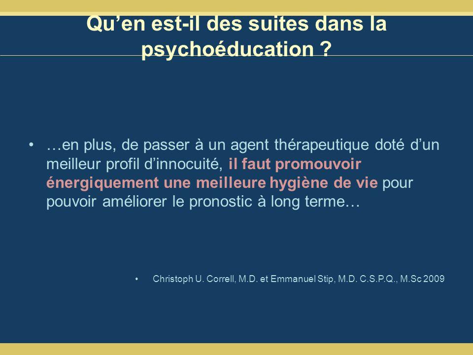 Quen est-il des suites dans la psychoéducation .