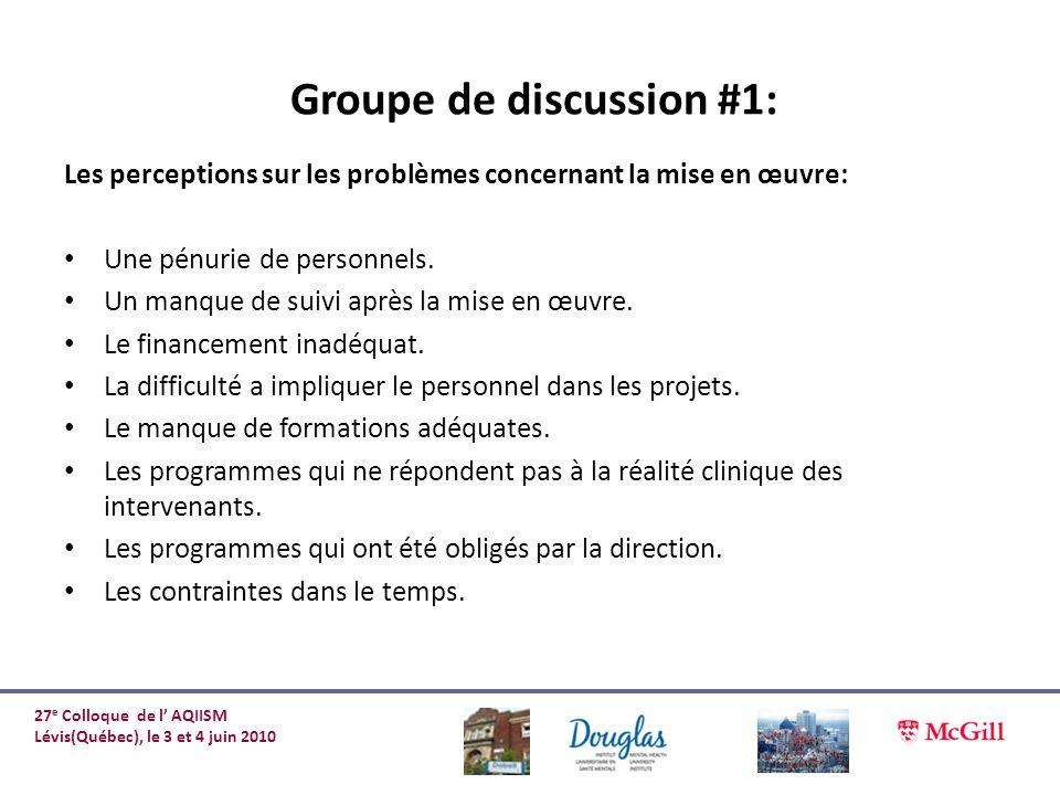 Les perceptions sur les problèmes concernant la mise en œuvre: Une pénurie de personnels. Un manque de suivi après la mise en œuvre. Le financement in