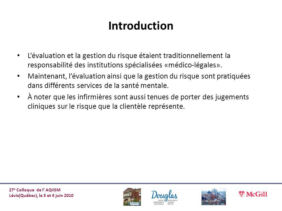 Introduction Lévaluation et la gestion du risque étaient traditionnellement la responsabilité des institutions spécialisées «médico-légales». Maintena