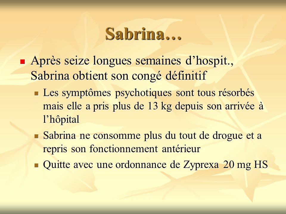 Sabrina… Après seize longues semaines dhospit., Sabrina obtient son congé définitif Après seize longues semaines dhospit., Sabrina obtient son congé d