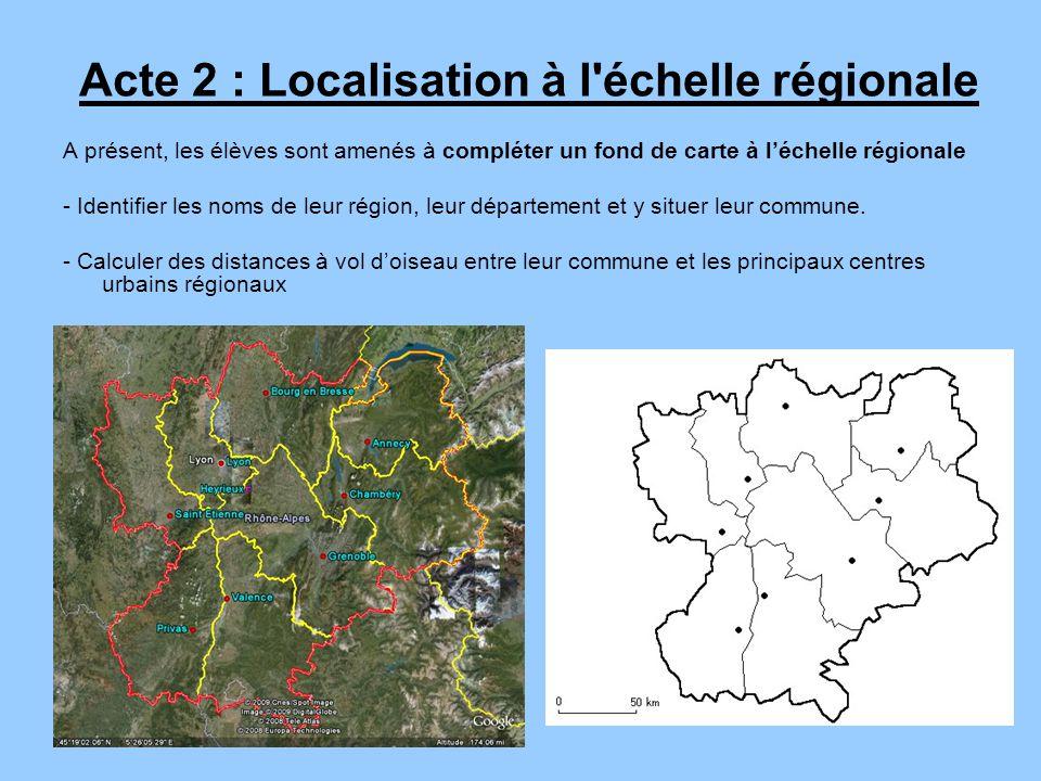 A présent, les élèves sont amenés à compléter un fond de carte à léchelle régionale - Identifier les noms de leur région, leur département et y situer